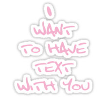 i want to have text with you - Sexting