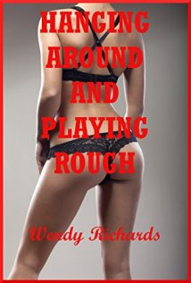 hanging-around-and-playing-rough