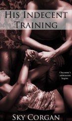 His Indecent Training