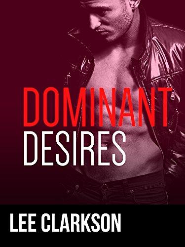 Dominant Desires